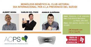 Monólegs Benèfics al club astoria:  dia internacional per a la prevenció del suïcidi